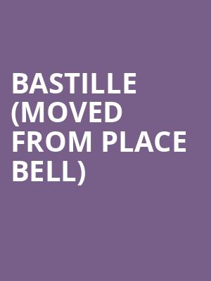 Bastille (Moved from Place Bell) at M Telus