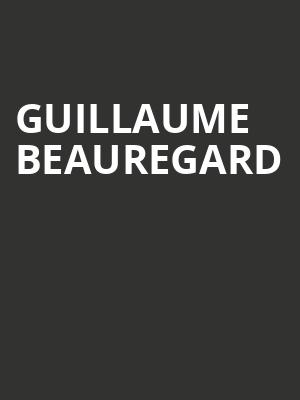 Guillaume Beauregard at L'Astral