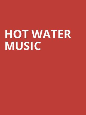Hot Water Music at L'Astral