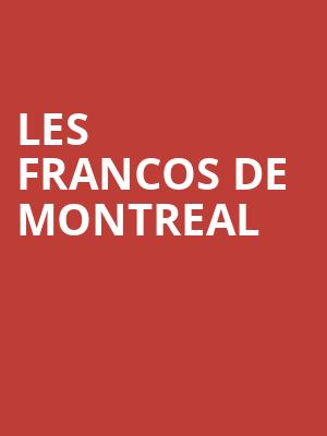 Les Francos de Montreal at L'Astral