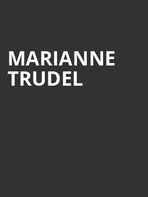 Marianne Trudel at L'Astral