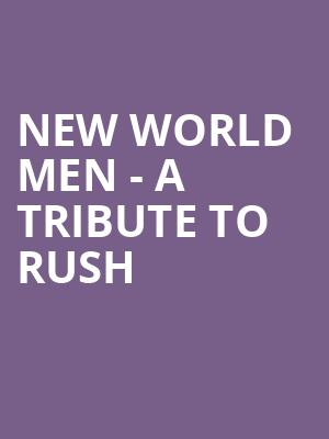 New World Men - A Tribute to Rush at L'Astral