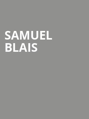 Samuel Blais at L'Astral