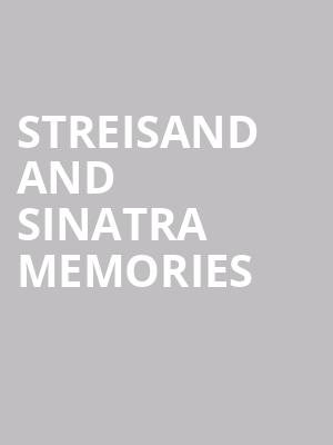 Streisand and Sinatra Memories at Cabaret Du Casino De Montreal