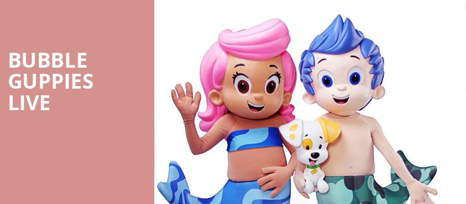 Bubble Guppies Live, Theatre Olympia, Montreal