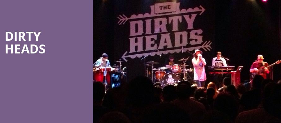 Dirty Heads, Corona Theatre, Montreal