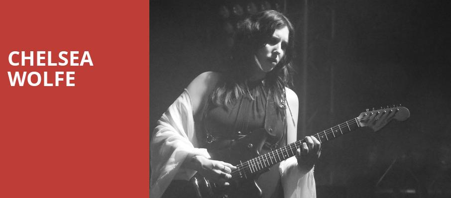 Chelsea Wolfe, Le National, Montreal