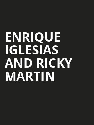Enrique Iglesias and Ricky Martin, Centre Bell, Montreal